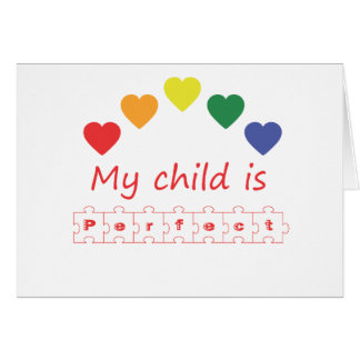 My child is perfect card