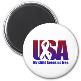 My child keeps us free. USA Blue Red Magnet