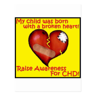 My Child Was Born With A Broken Heart Postcard