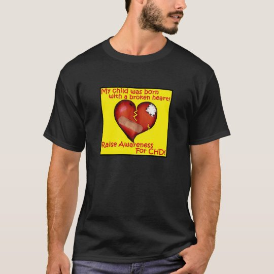 My Child Was Born With A Broken Heart T-Shirt