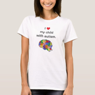 """""""My child with autism"""" t-shirt"""