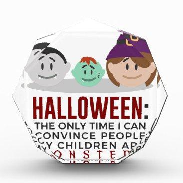 Halloween Themed My Children Are Monsters Halloween Design Acrylic Award