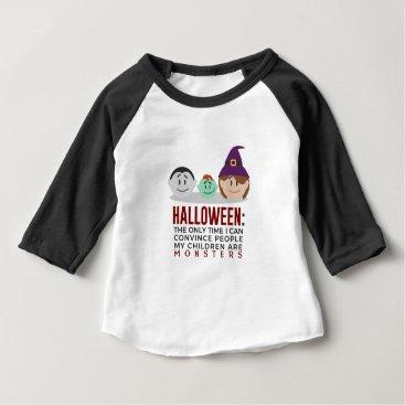 Halloween Themed My Children Are Monsters Halloween Design Baby T-Shirt
