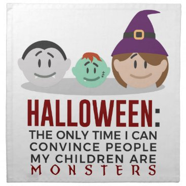 Halloween Themed My Children Are Monsters Halloween Design Cloth Napkin