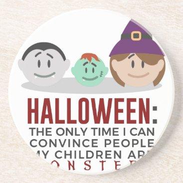 Halloween Themed My Children Are Monsters Halloween Design Coaster