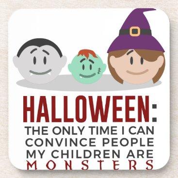 Halloween Themed My Children Are Monsters Halloween Design Drink Coaster
