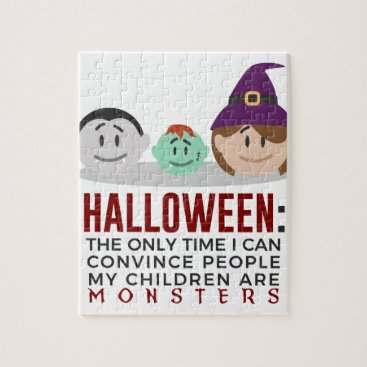 Halloween Themed My Children Are Monsters Halloween Design Jigsaw Puzzle