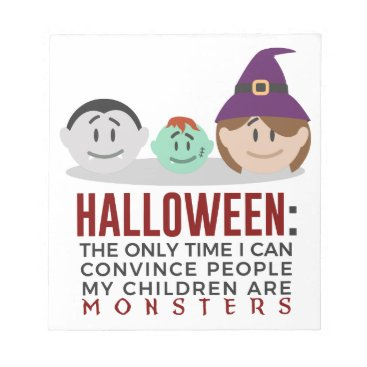 Halloween Themed My Children Are Monsters Halloween Design Notepad