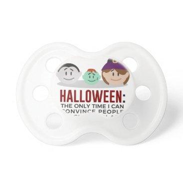 Halloween Themed My Children Are Monsters Halloween Design Pacifier