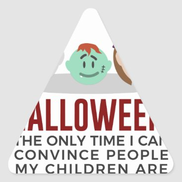 Halloween Themed My Children Are Monsters Halloween Design Triangle Sticker