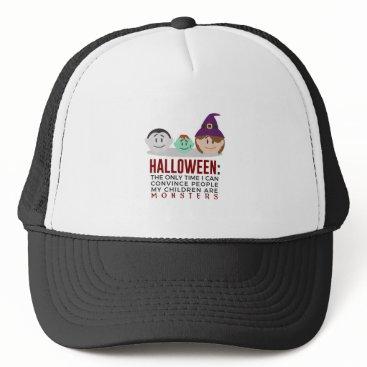 Halloween Themed My Children Are Monsters Halloween Design Trucker Hat