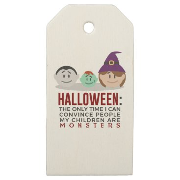 Halloween Themed My Children Are Monsters Halloween Design Wooden Gift Tags