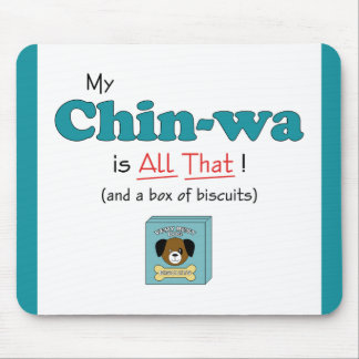 My Chin-wa is All That! Mouse Pads