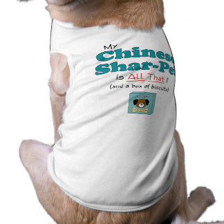 My Chinese Shar-Pei is All That! Dog Clothes