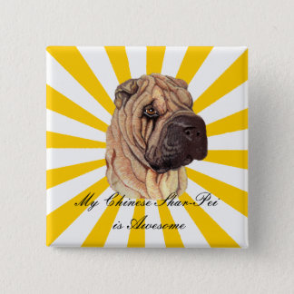 My Chinese Shar-Pei is Awesome Button