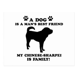 My chinese-sharpei family, your dog just a best fr post card