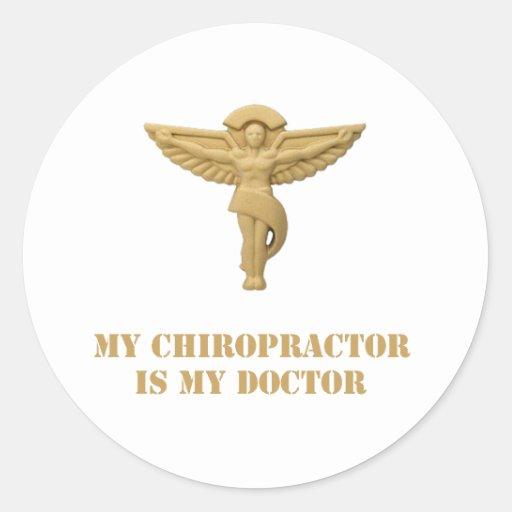 My Chiropractor is My Doctor Classic Round Sticker
