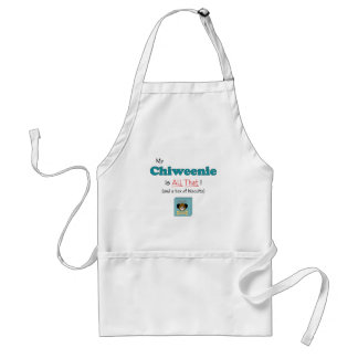 My Chiweenie is All That! Adult Apron