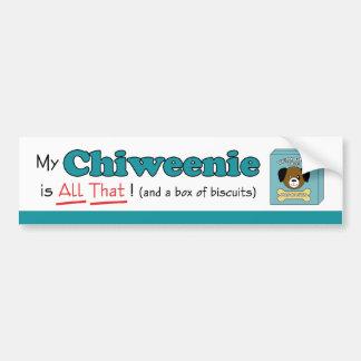 My Chiweenie is All That! Bumper Sticker