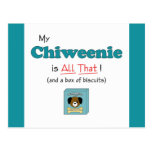 My Chiweenie is All That! Post Card