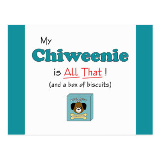 My Chiweenie is All That! Postcard