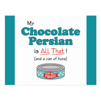 My Chocolate Persian is All That! Funny Kitty Postcard
