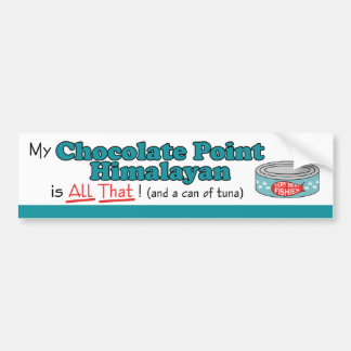 My Chocolate Point Himalayan is All That! Bumper Sticker