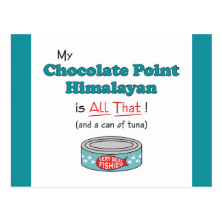 My Chocolate Point Himalayan is All That! Postcard
