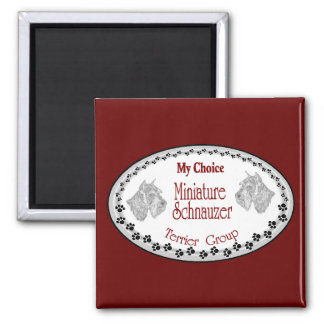 my choice mini schnauzer 2 inch square magnet