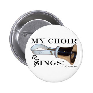 My Choir Rings Pinback Buttons