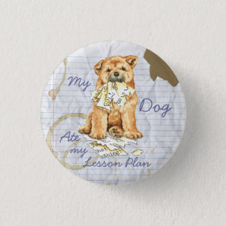 My Chow Chow Ate My Lesson Plan Pinback Button
