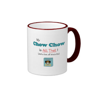 My Chow Chow is All That! Ringer Coffee Mug
