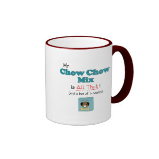 My Chow Chow Mix is All That! Ringer Coffee Mug