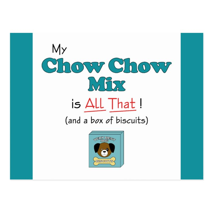 My Chow Chow Mix is All That! Postcard