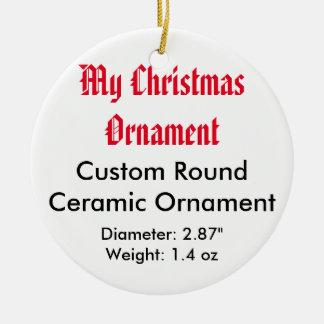 My Christmas Custom Ceramic Flat Ornament (Round)