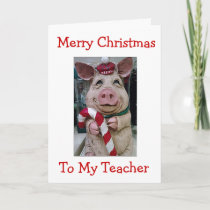 MY **CHRISTMAS PIGGY** FOR TEACHER OR COACH HOLIDAY CARD