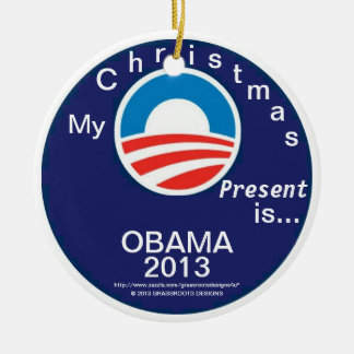 My Christmas Present is...OBAMA 2013 - #6 Logo Double-Sided Ceramic Round Christmas Ornament