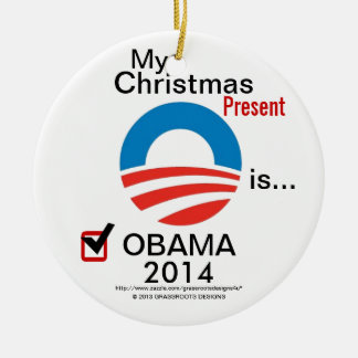 My Christmas Present is Obama 2014 with Obama Logo Double-Sided Ceramic Round Christmas Ornament