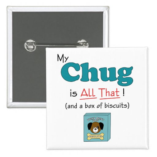 My Chug is All That! 2 Inch Square Button