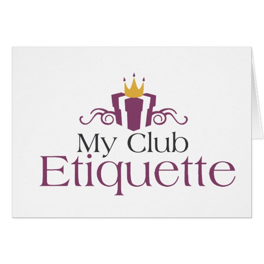 My Club Etiquette Card