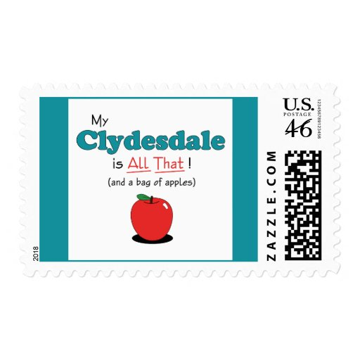 My Clydesdale is All That! Funny Horse Stamp