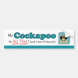 My Cockapoo is All That! Bumper Sticker