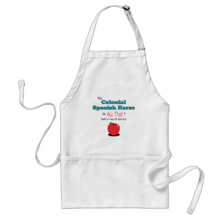 My Colonial Spanish Horse is All That! Funny Horse Adult Apron