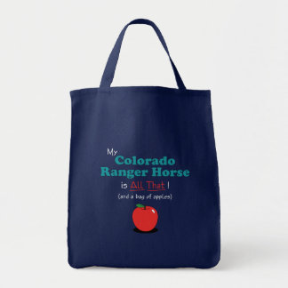 My Colorado Ranger Horse is All That! Funny Horse Tote Bag