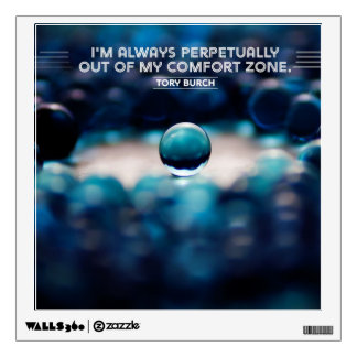 My Comfort Zone Wall Decal