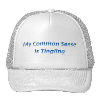 My Common Sense is Tingling Trucker Hat