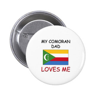 My COMORAN DAD Loves Me Pinback Buttons