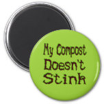 My Compost Doesn't Stink Funny Gardener 2 Inch Round Magnet