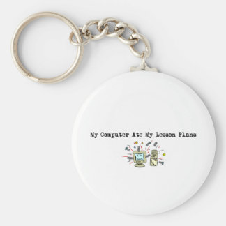 My Computer Ate My Lesson Plans Keychain