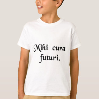 My concern is the future. T-Shirt